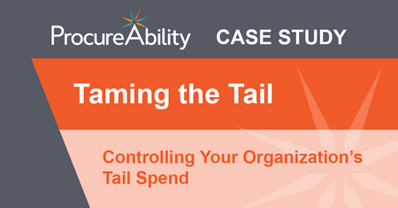 Taming the Tail Controlling Your Organization's Tail Spend