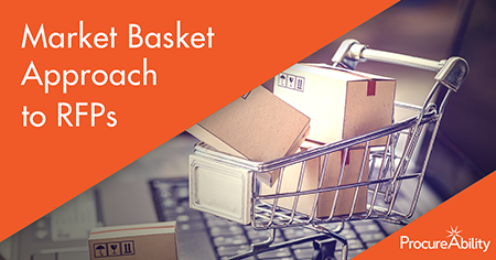 Market Basket Approach to RFPs | ProcureAbility